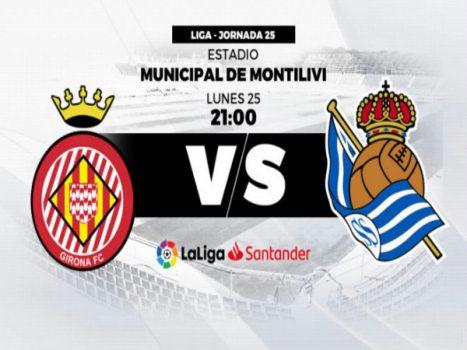 Nhận định Girona vs Sociedad, 03h00 ngày 26/02