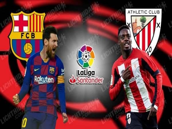 Nhận định trận đấu Barcelona vs Bilbao, 03h00 ngày 24/06