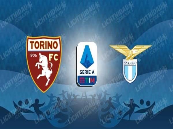 Nhận định Torino vs Lazio, 00h30 ngày 01/7