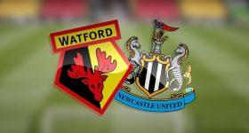 Nhận định Watford vs Newcastle 18h30, 11/07 – Ngoại Hạng Anh