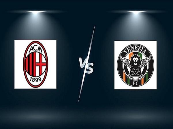 Nhận định AC Milan vs Venezia – 01h45 23/09, VĐQG Italia